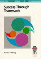 Cover image for Success through teamwork : a practical guide to interpersonal team dynamics