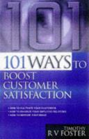 Cover image for 101 ways to boost customer satisfaction
