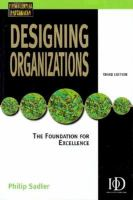 Cover image for Designing organizations : the foundation for excellence