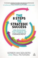 Cover image for The 8 steps to strategic success : unleashing the power of engagement