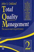 Cover image for Total quality management : the route to improving performance