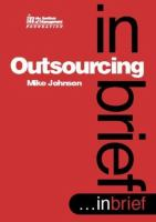 Cover image for Outsourcing :  ...in brief