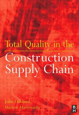 Cover image for Total quality in the construction supply chain