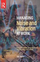 Cover image for Managing noise and vibration at work : a practical guide to assessment, measurement and control