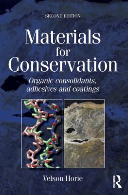 Cover image for Materials for conservation : organic consolidants, adhesives and coatings