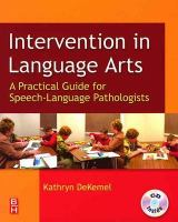 Cover image for Intervention in language arts a practical guide for the speech-language pathologist