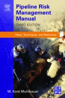 Cover image for Pipeline risk management manual : ideas, techniques, and resources