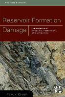 Cover image for Reservoir formation damage : fundamentals, modeling, assessment, and mitigation