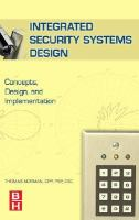 Cover image for Integrated security systems design : concepts, specifications, and implementation