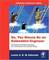 Cover image for So, you wanna be an embedded engineer : the guide to embedded engineering, from consultancy to the corporate ladder