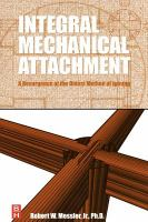 Cover image for Integral mechanical attachment : a resurgence of the oldest method of joining
