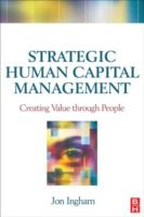 Cover image for Strategic human capital management : creating value through people