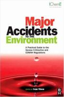 Cover image for Major accidents to the environment : a practical guide to the seveso II-directive and COMAH regulations