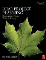 Cover image for Real project planning : developing a project delivery strategy