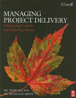Cover image for Managing project delivery : maintaining control and achieving success