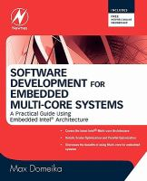 Cover image for Software development for embedded multi-core systems : a practical guide using embedded Intel� architecture