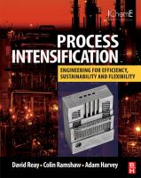 Cover image for Process intensification : engineering for efficiency, sustainability and flexibility
