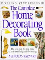 Cover image for The complete home decorating book