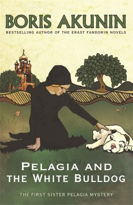 Cover image for PELAGIA & THE WHITE BULLDOG