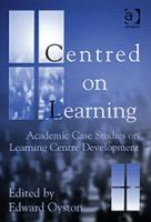 Cover image for aCentred on learning : academic case studies on learning centre development