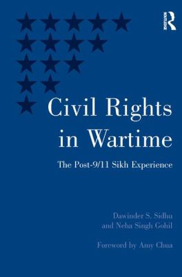Cover image for Civil rights in wartime : the post-9/11 Sikh experience