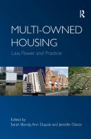 Cover image for Multi-owned housing : law, power and practice