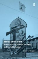 Cover image for Bombs and ballots : governance by Islamist terrorist and guerrilla groups