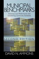 Cover image for Municipal benchmarks : assessing local performance and establishing community standards