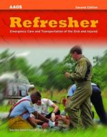 Cover image for Refresher : emergency care and transportation of the sick and injured