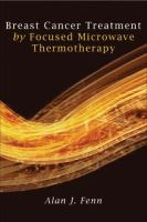 Cover image for Breast cancer treatment by focused microwave thermotherapy