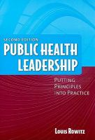 Cover image for Public health leadership : putting principles into practice