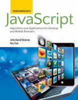 Cover image for Programming with JavaScript : algorithms and applications for desktop and mobile browsers