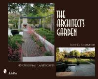 Cover image for The architect's garden : 45 original landscapes