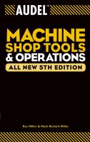 Cover image for Audel machine shop tools and operations
