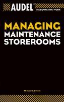 Cover image for Audel managing maintenance storerooms