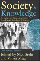Cover image for Society and knowledge : contemporary perspectives in the sociology of knowledge and science