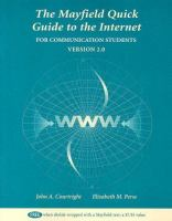 Cover image for The mayfield quick guide to the internet for communication students :  version 2.0