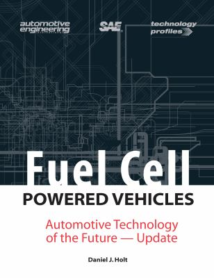 Cover image for Fuel cell powered vehicles : automotive technology of the future-update