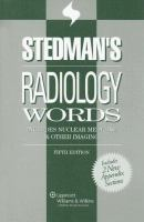 Cover image for Stedman's radiology words : includes nuclear medicine and other imaging