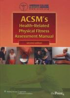 Cover image for ACSMs health-related physical fitness assessment manual