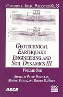 Cover image for Geotechnical earthquake engineering and soil dynamics III : proceedings of a specialty conference ; sponsored by Geo-Institute of the American Society of Civil Engineers ; co-sponsored by US Air Force Office of Scientific Research ; August 3-6, 1998, University of Washington, Seattle, Washington