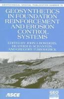 Cover image for Geosynthetics in foundation reinforcement and erosion control systems : proceedings of sessions of Geo-Congress