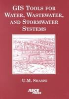 Cover image for GIS tools for water, wastewater, and stormwater systems
