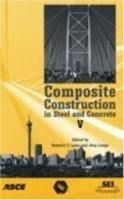 Cover image for Composite construction in steel and concrete V :  proceedings of the 5th international conference : July 18-23, 2004, Kruger National Park, Berg-en-Dal, Mpumalanga, South Africa