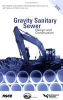Cover image for Gravity sanitary sewer design and construction