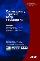 Cover image for Contemporary topics in deep foundations : selected papers from the 2009 International Foundation Congress and Equipment Expo, March 15-19, 2009, Orlando, Florida