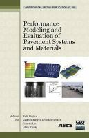 Cover image for Performance modeling and evaluation of pavement systems and materials : selected papers from the 2009 GeoHunan International Conference, August 3-6, 2009, Changsha, Hunan, China