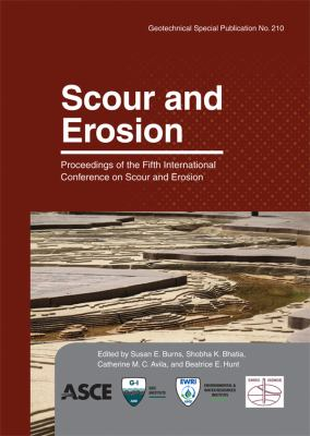 Cover image for Scour and erosion : proceedings of the fifth International Conference on Scour and Erosion, ICSE-5, November 7-10, 2010, San Francisco, California