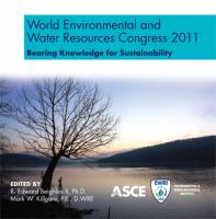 Cover image for World Environmental and Water Resources Congress 2011 bearing knowledge for sustainability