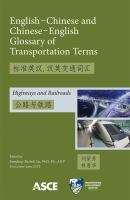 Cover image for English-Chinese and Chinese-English glossary of transportation terms. Highways and railroads